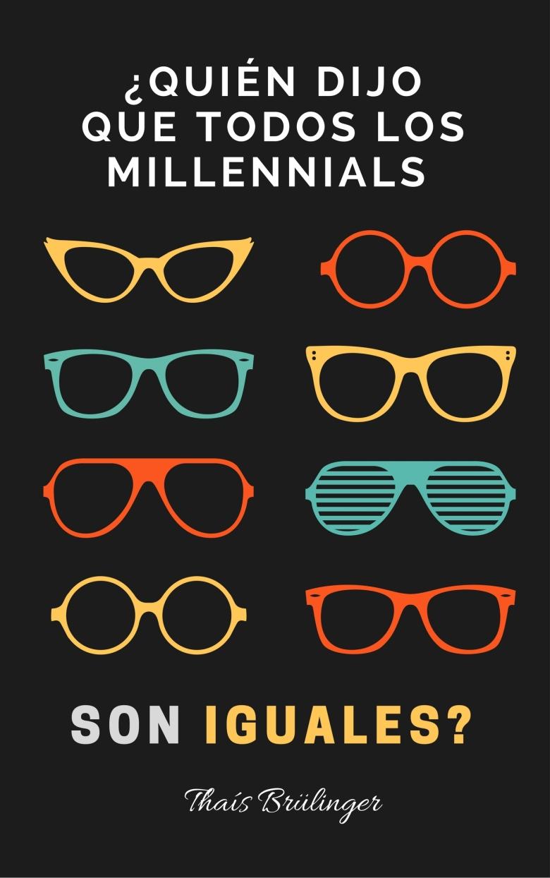 ¿Quién dijo que los millennials son todos iguales?.jpg